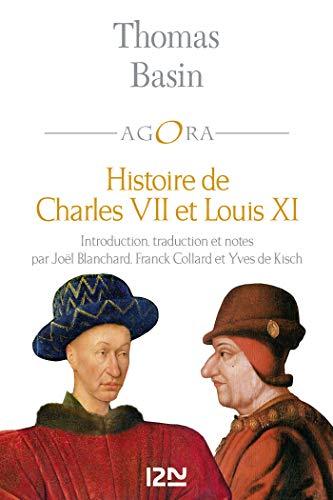 Histoire de Charles VII et Louis XI (Pocket Agora) par Thomas BASIN
