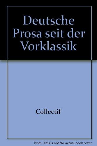 Deutsche Prosa seit der Vorklassik