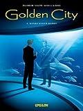 Banks gegen Banks (Golden City, Band 2)