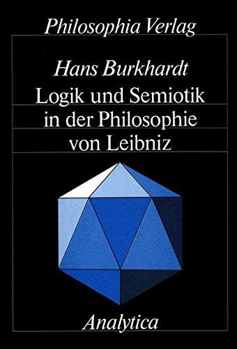 Logik und Semiotik in der Philosophie von Leibniz (Analytica)