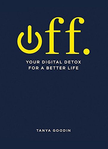 OFF. Your Digital Detox for a Better Life (Mbs-buch)