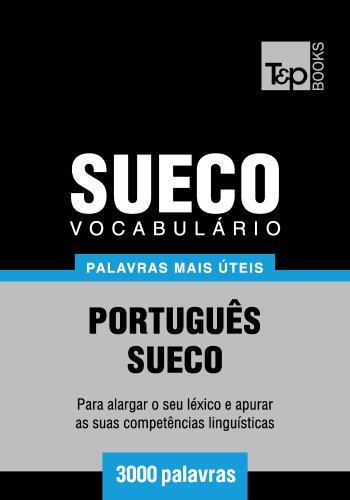 Vocabulário Português-Sueco - 3000 palavras mais úteis (Portuguese Edition) por Andrey Taranov
