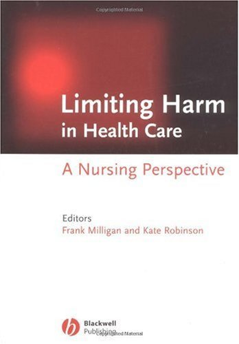 Limiting Harm in Health Care: A Nursing Perspective (Nursing)