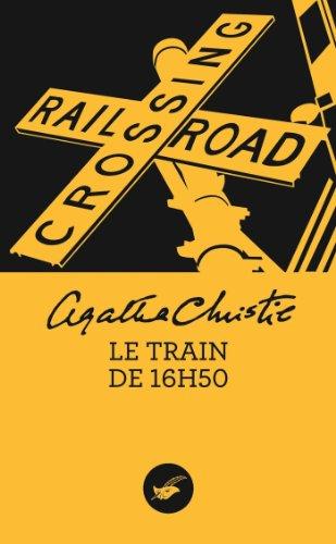 Le train de 16h50 (Nouvelle traduction révisée) par Agatha Christie