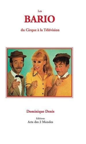 Les Bario du Cirque 0 la Télévision par Denis Dominique