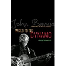 Wired to the Dynamo: Poetry & prose in honour of John Barnie