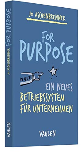 For Purpose: Ein neues Betriebss...