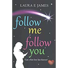 [ FOLLOW ME FOLLOW YOU ] By James, Laura E (Author ) { Paperback } Oct-2014