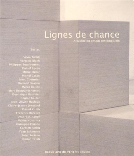 Lignes de chance : Actualité du dessin contemporain