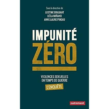 Impunité zéro (ESSAIS-DOCUMENT)