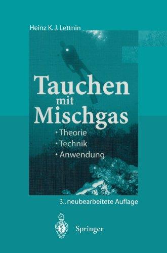 Tauchen mit Mischgas: Theorie, Technik, Anwendung