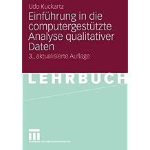 Einführung in die Computergestützte Analyse qualitativer Daten (German Edition): 3. Aktualisierte Auflage