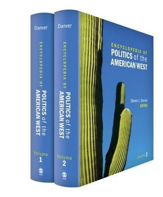 [Encyclopedia of Politics of the American West] (By: Steven L. Danver) [published: October, 2013]