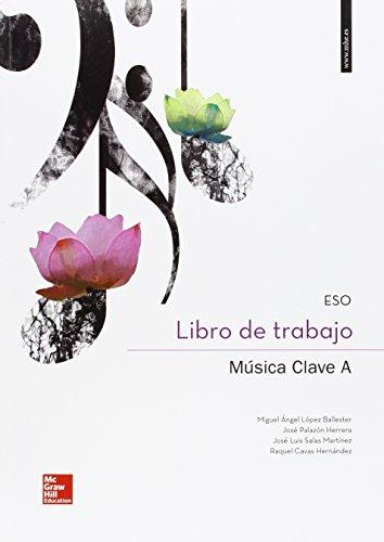 Música Clave A. Cuaderno - Edición 2015 - 9788448195830 por Miguel Ángel López Ballester
