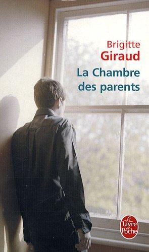 La Chambre DES Parents (Ldp Litterature)