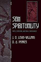 San Spirituality: Roots, Expression, and Social Consequences (African Archaeology Series) by David J. Lewis-Williams (2004-08-13)
