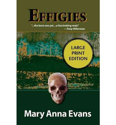 -by-evans-mary-anna-author-effigies-a-faye-longchamp-mystery-faye-longchamp-paperback-large-print-ip