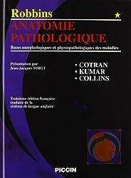 Robbins anatomie pathologique, t1 et 2