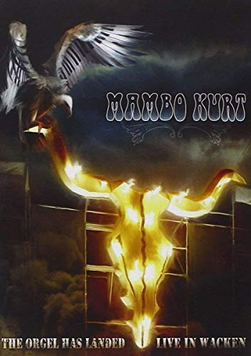 Mambo Kurt - The Orgel Has Landed: Live at Wacken