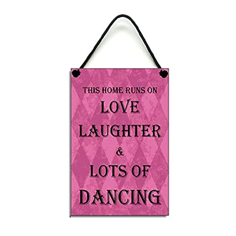 This Home Runs On Love Laughter & Dancing Fun Gift Handmade Home Sign/Plaque 433