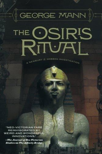 The Osiris Ritual: A Newbury & Hobbes Investigation