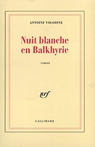 Nuit blanche en Balkhyrie