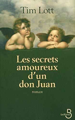 Les Secrets amoureux d'un don juan par Tim LOTT
