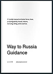 Way to Russia Travel Guide Book: Way to Russia Guidance