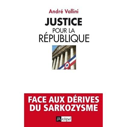 Justice pour la république (Politique, idée, société)