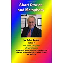 (SHORT STORIES AND METAPHORS) BY Smale, John(Author)Paperback Sep-2008