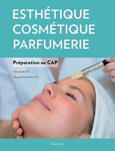 Esthétique-Cosmétique-Parfumerie : Préparation au CAP