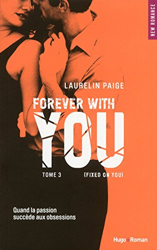 Forever with you - tome 3 (Fixed on you) (03) par Laurelin Paige