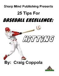 25 Tips for Baseball Excellence: Hitting (English Edition)