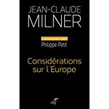 Considérations sur l'Europe (French Edition)