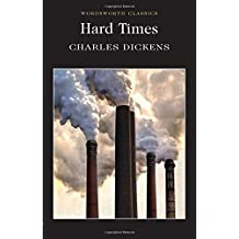 Hard Times (Wordsworth Classics)