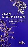 Une autre histoire de la littérature française I, II