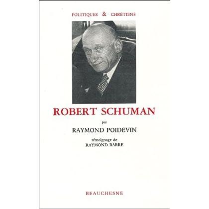 Robert Schuman, témoignage de Raymond Barre