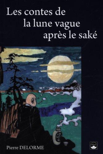 Les contes de la lune vague aprs le sak