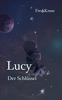 Lucy - Der Schlüssel (Band 5) von [Kruse, Fred]