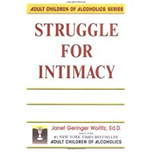Struggle for Intimacy by Janet G. Woititz (2013) Paperback