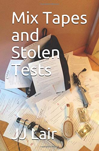 Mix Tapes and Stolen Tests