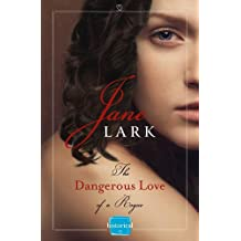 The Dangerous Love of a Rogue by Jane Lark (2015-03-12)