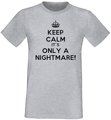 Keep Calm It's Only A Nightmare! Uomo T-shirt Grigio Cotone Girocollo Maniche Corte Grey Men's T-shirt