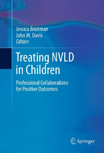 Treating NVLD in Children: Professional Collaborations for Positive Outcomes (English Edition)