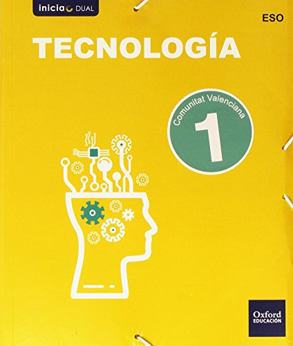 Tecnología. Libro Del Alumno. Valencia. ESO 1 (Inicia Dual) - 9788467359053