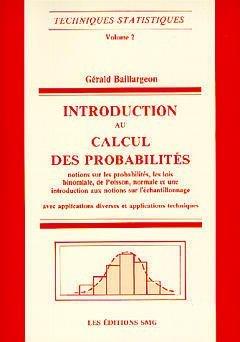 Techniques statistiques : Volume 2, Introduction au calcul des probabilités