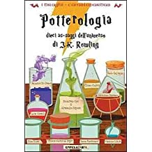 Potterologia. Dieci as-saggi dell'universo di J. K. Rowling