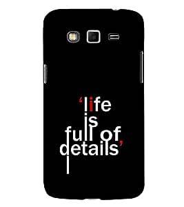 Fuson Designer Back Case Cover for Samsung Galaxy Grand Neo Plus I9060I :: Samsung Galaxy Grand Neo+ (Life is full of details theme)