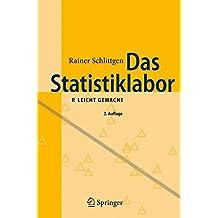 Das Statistiklabor: R leicht gemacht