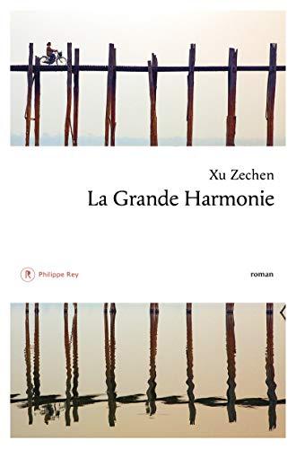 La Grande Harmonie par Xu Zechen